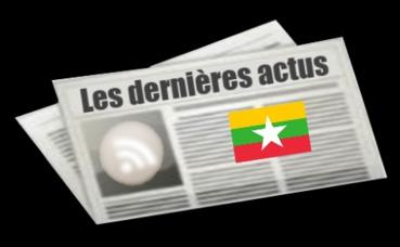 Les dernières actus de Birmanie