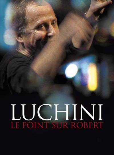 DVD - FABRICE LUCHINI: LE POINT SUR ROBERT