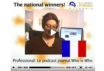 Le Podcast Journal Who's Who lauréat du prix EUROPEAN PODCAST AWARD
