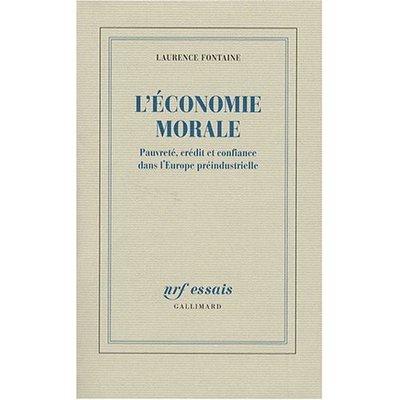 L'économie morale, pauvreté, crédit et confiance dans l'Europe préindustrielle
