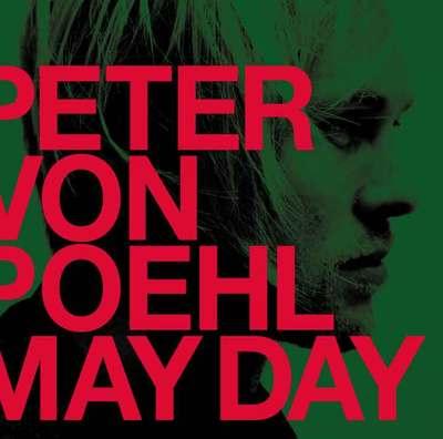 Peter von Poehl, nouvel album May Day