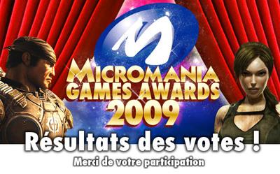 MICROMANIA GAMES AWARDS 2009: Les LAUREATS
