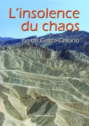 RENCONTRE: Yvette Gazza-Cellario, ou L'insolence du chaos