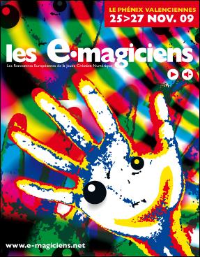 E-magiciens: Rencontres Européennes de la Jeune Création Numérique
