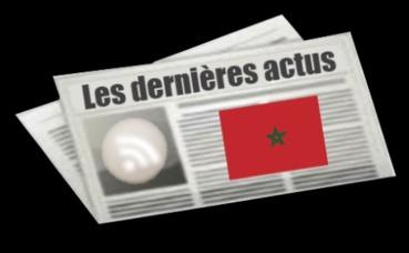 Les dernières actus du Maroc