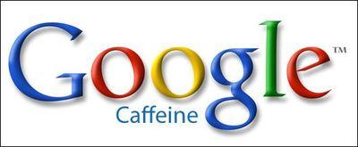Boostez les recherches avec le nouveau moteur Google caffeine