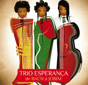 Trio Esperança de Bach à Jobim