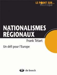 Nationalismes régionaux, un défi pour l'Europe