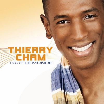 Thierry Cham relance l'été avec Tout le Monde