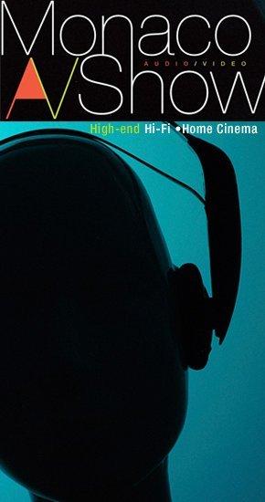 Monaco Audio Video Show 2010 - Le rendez-vous haut de gamme des passionnés du son et de l'image.