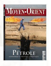 Pétrole, enjeu géopolitique: thème du Magazine Moyen-Orient N°8