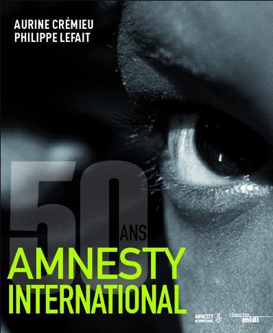 Amnesty International, les 50 ans