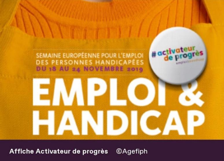 Affiche activateur de progrès Semaine européenne pour l'emploi des personnes handicapées (c) Agefiph