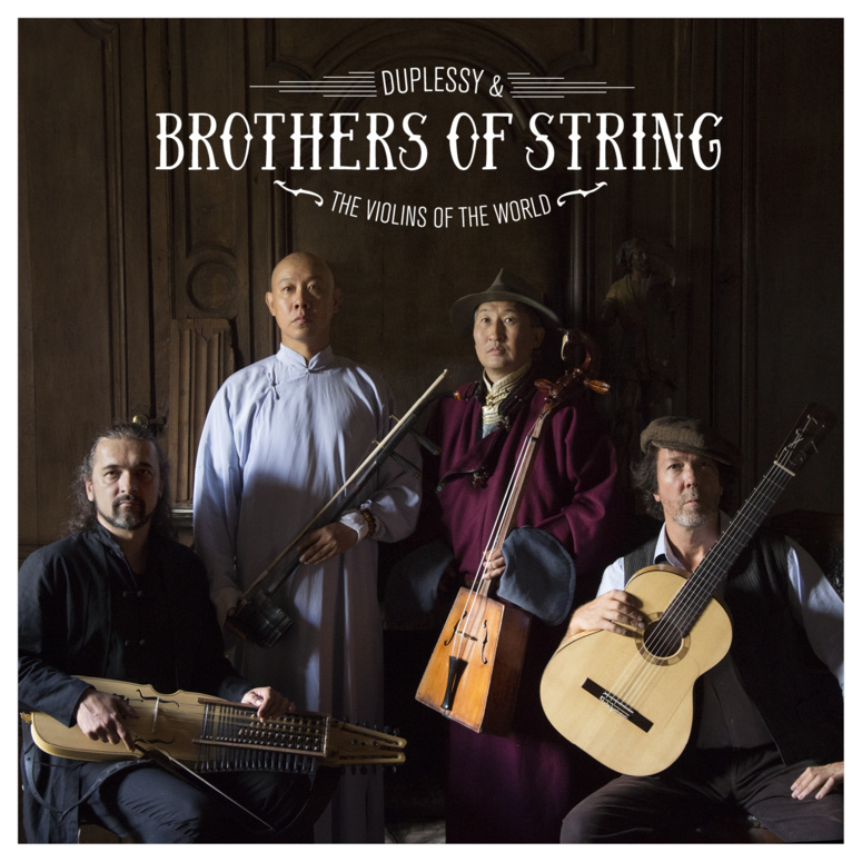 Duplessy relance ses Violins of The World pour Brothers of String