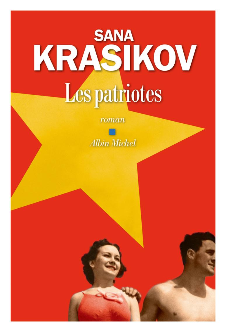 """""""Les patriotes"""" de Sana Krasikov"""