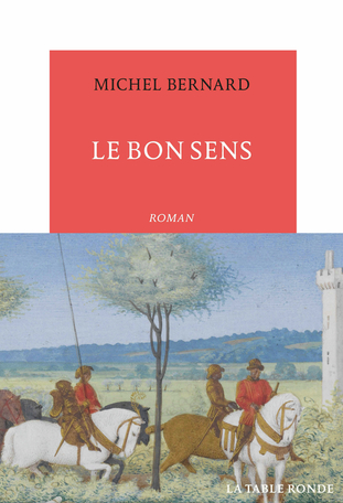 Le Bon Sens, de Michel Bernard