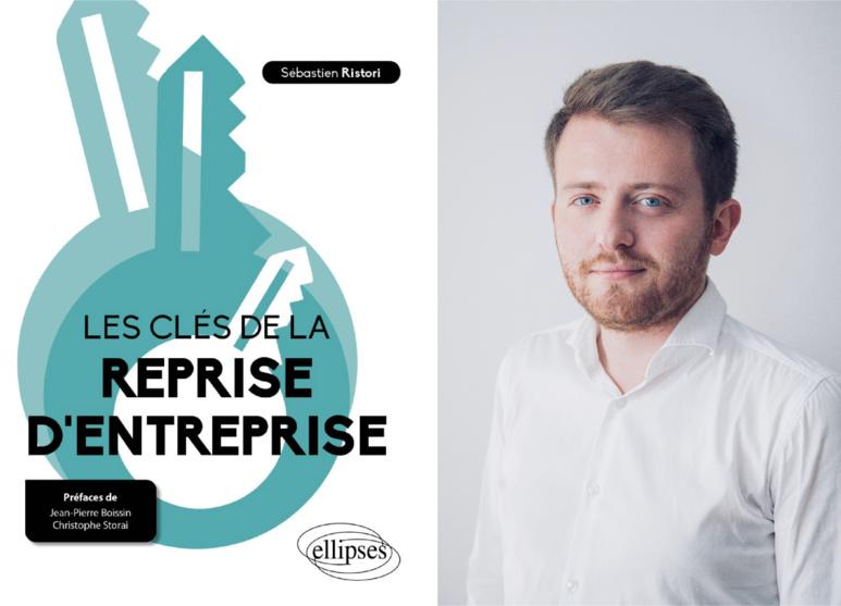 3ème livre pour Sébastien Ristori - Les clés de la reprise d'entreprise