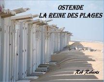 Ostende, la Reine des Plages (Part. 1)
