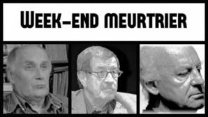 Week-end meurtrier