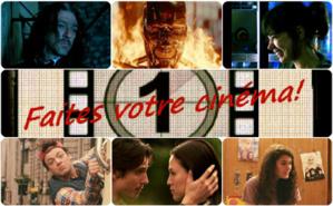 Faites votre cinéma! Semaine du 1er au 7 juillet