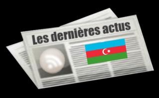 Les dernières actus d'Azerbaidjan