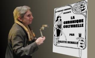 La chronique culturelle de Colette: En passant par la Suisse...
