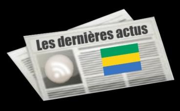 Les dernières actus du Gabon