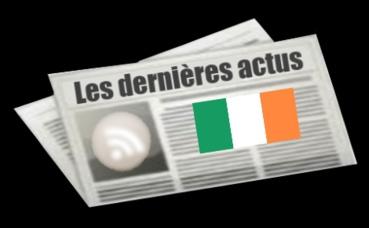 Les dernières actus d'Irlande
