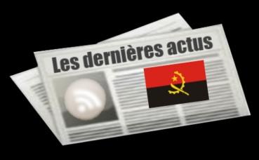 Les dernières actus d'Angola