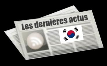 Les dernières actus de la Corée du sud