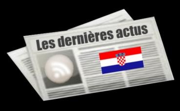 Les dernières actus de Croatie