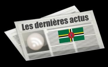 Les dernières actus de la Dominique