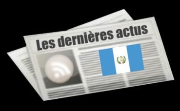 Les dernières actus de Guatemala