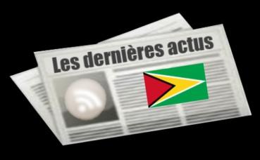 Les dernières actus du Guyana