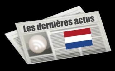 Les dernières actus des Pays-Bas