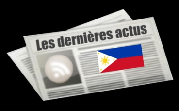 Les dernières actus des Philippines