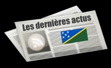 Les dernières actus des Îles Salomon