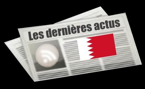 Les dernières actus de Bahrein