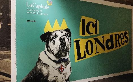 """Affiche de l'exposition """"Ici Londres"""" au Musée de la civilisation de Québec. Photo (c) Thaïs Grall"""