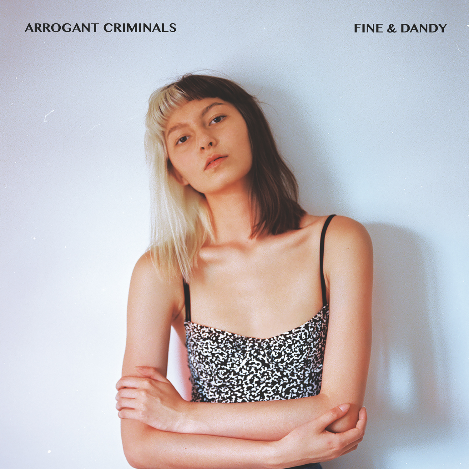 Arrogant Criminals sort un premier album séduisant Fine & Dandy