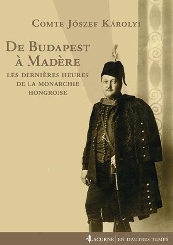 Les mémoires de József Károlyi étaient parus en Hongrie en 1996 et sont traduits pour la première fois en français (C) DR