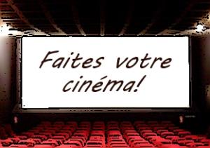 Faites votre cinéma! Semaine 23