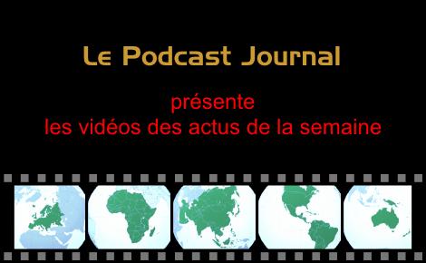 Les actualités en vidéos de la semaine 33 / 2015