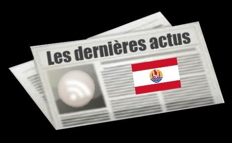 Les dernières actus de la Polynésie française