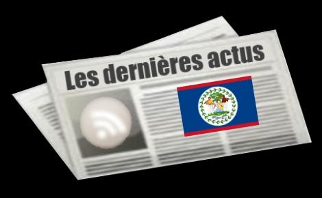 Les dernières actus de Belize