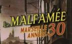 La malfamée, Marseille années '30