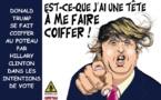 Trump se fait coiffer