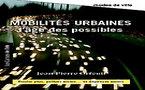VIENT DE PARAITRE: Mobilités urbaines, l'âge des possibles