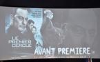 NICE - AVANT PREMIERE DU FILM «LE  PREMIER CERCLE»