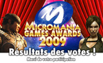 MICROMANIA GAMES AWARDS 2009: Les LAUREATS